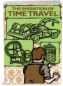 Writer's Block: The Invention of Time Travel