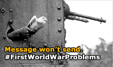 First World War Problems