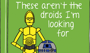 These Aren't the Droids I'm Looking For